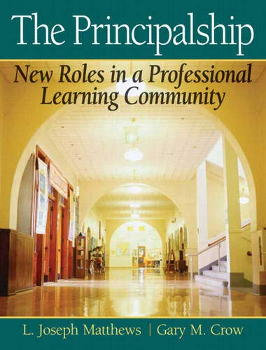 Principalship New Roles in a Professional Learning: Matthews, L. Joseph