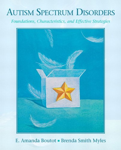 9780205545759: Autism Spectrum Disorders: Foundations, Characteristics, and Effective Strategies