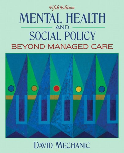 9780205545933: Mental Health and Social Policy: Beyond Managed Care (5th Edition)