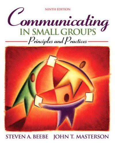 9780205547210: Communicating in Small Groups: Principles and Practices (9th Edition)