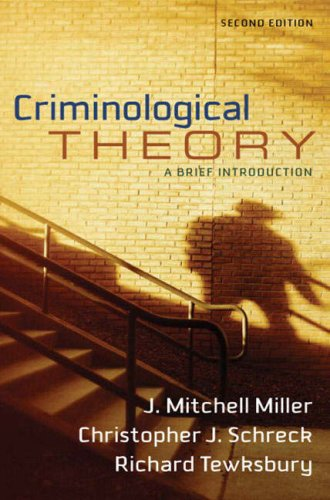 Criminological Theory: A Brief Introduction (2nd Edition)