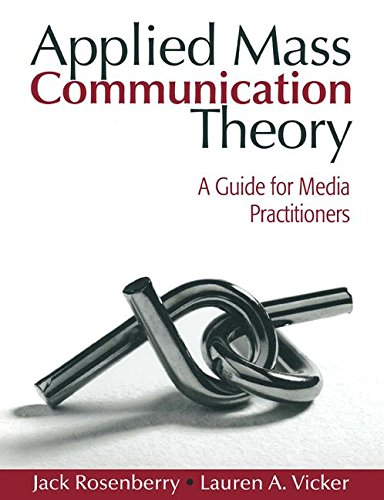 9780205548736: Applied Mass Communication Theory: A Guide for Media Practitioners
