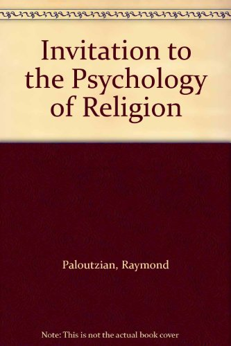 9780205549085: Invitation to the Psychology of Religion