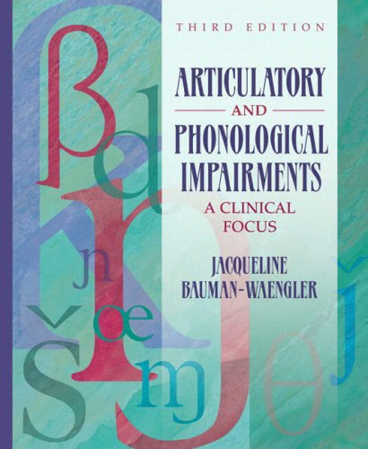 9780205549252: Articulatory and Phonological Impairments: A Clinical Focus