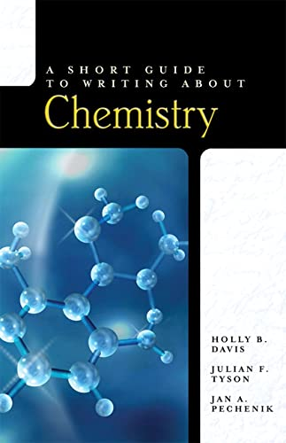 A Short Guide to Writing About Chemistry: Davis, Holly B.;