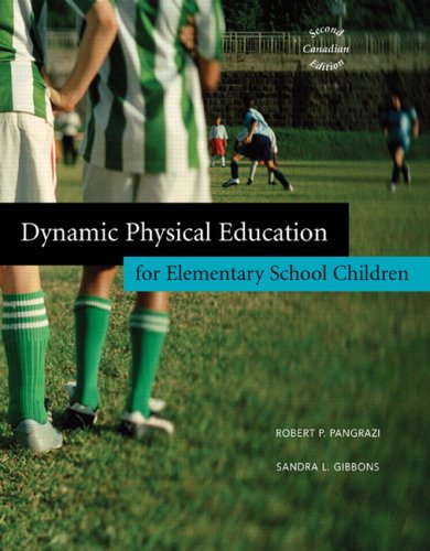 9780205553693: Dynamic Physical Education for Elementary School Children, Second Canadian Edition (2nd Edition)