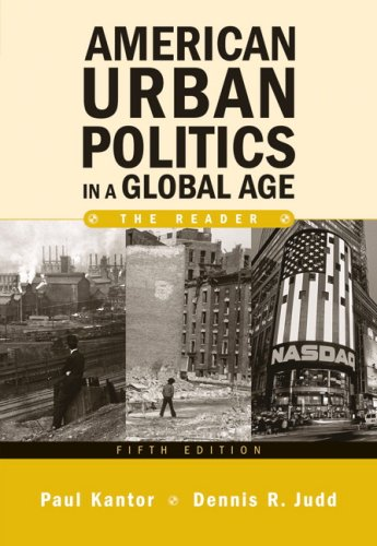 9780205553716: American Urban Politics in a Global Age: The Reader (5th Edition)