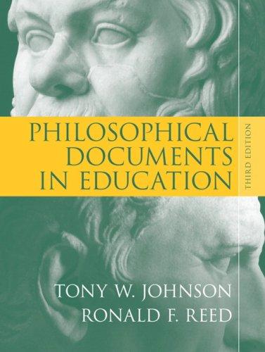 Philosophical Documents in Education: Tony W. Johnson;