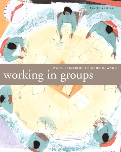 9780205554874: Working in Groups: Communication Principles and Strategies (4th Edition)