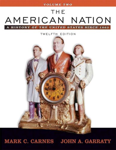9780205556731: The American Nation: A History of the United States since 1865, Volume II (with Study Card) (12th Edition)