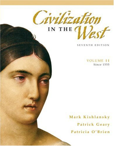 9780205556861: Civilization in the West, Volume 2 (since 1555) (7th Edition)