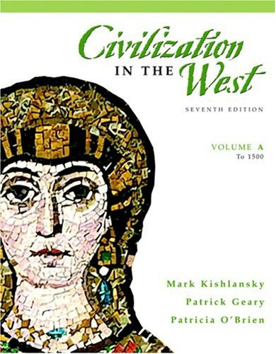 9780205556878: Civilization in the West, Volume A (to 1500) (7th Edition)