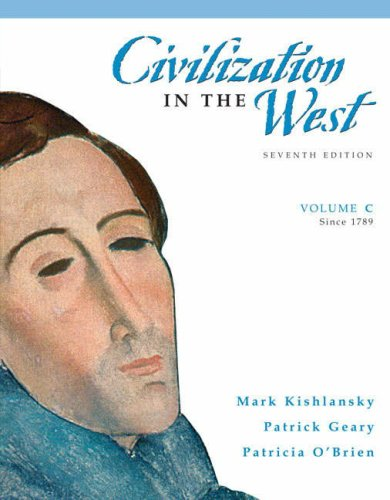 9780205556892: Civilization in the West, Volume C (since 1789) (7th Edition)