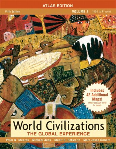 9780205556922: World Civilizations: The Global Experience, Volume 2, Atlas Edition (5th Edition)