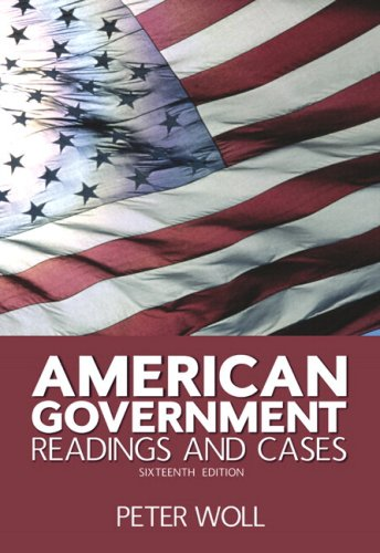 9780205557066: American Government: Readings and Cases (with Study Card for American Government) (16th Edition)