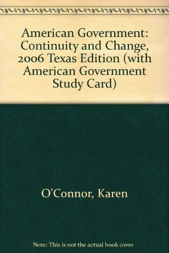 9780205557097: American Government: Continuity and Change, 2006-texas Edition With American Government Study Card