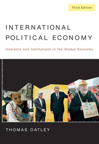 9780205559916: International Political Economy: Interests and Institutions in the Global Economy