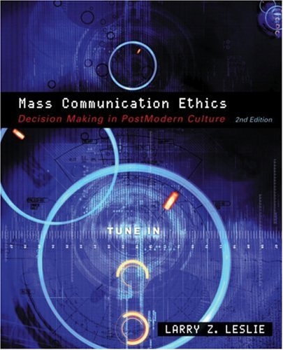 9780205561063: Mass Communication Ethics: Decision Making in Postmodern Culture (2nd Edition)