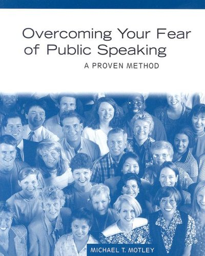 9780205561087: Overcoming Your Fear of Public Speaking: A Proven Method