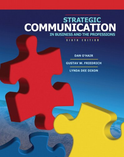 9780205561209: Strategic Communication in Business and the Professions (6th Edition)