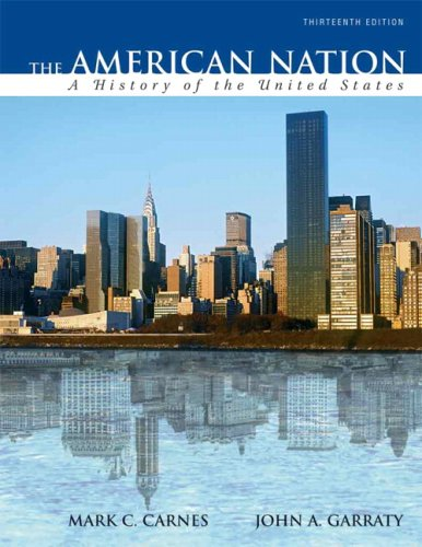 9780205562725: The American Nation: A History of the United States, Combined Volume (13th Edition)