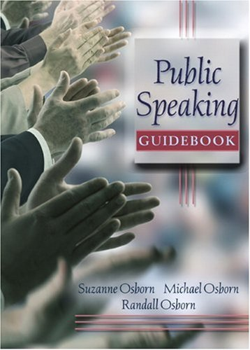 Public Speaking Guidebook: Osborn, Suzanne; Osborn,