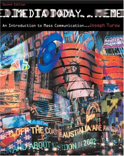 9780205564569: Media Today: An Introduction to Mass Communication (2nd Edition)