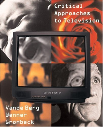9780205564668: Critical Approaches to Television (2nd Edition)