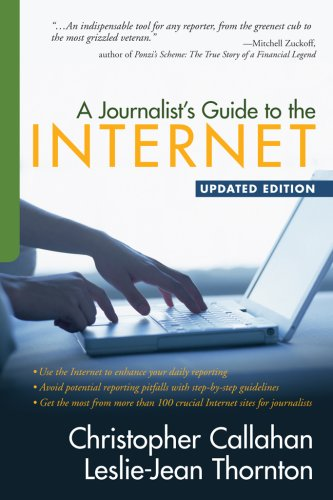 A Journalist's Guide to the Internet: Christopher Callahan, Leslie-Jean