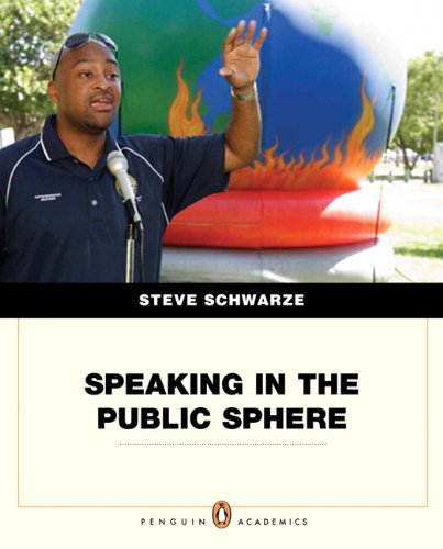 9780205567089: Speaking in the Public Sphere (Penguin Academics)