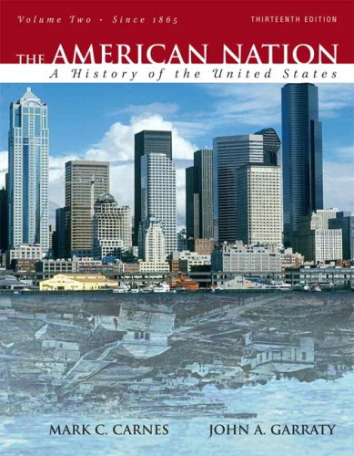 9780205568109: The American Nation: A History of the United States, Volume 2 (since 1865) (13th Edition)