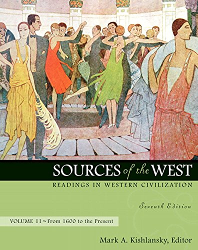 9780205568406: Sources of the West: Readings in Western Civilization, Volume 2 (From 1600 to the Present): From 1600 to the Present v. 2