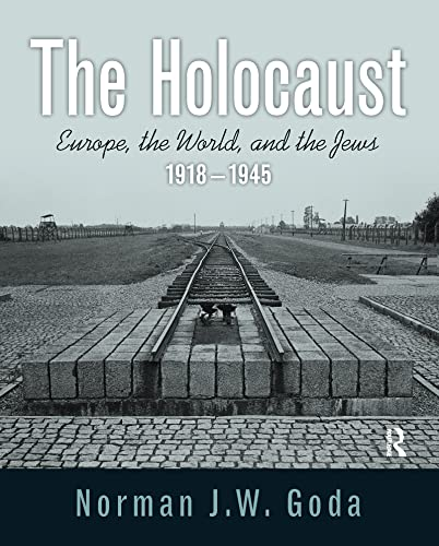 9780205568413: The Holocaust: Europe, the World, and the Jews, 1918 - 1945
