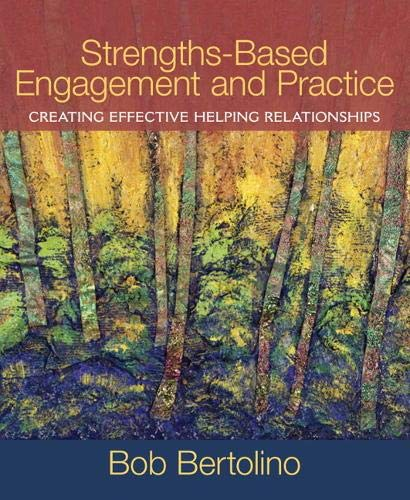 9780205569045: Strengths-Based Engagement and Practice: Creating Effective Helping Relationships