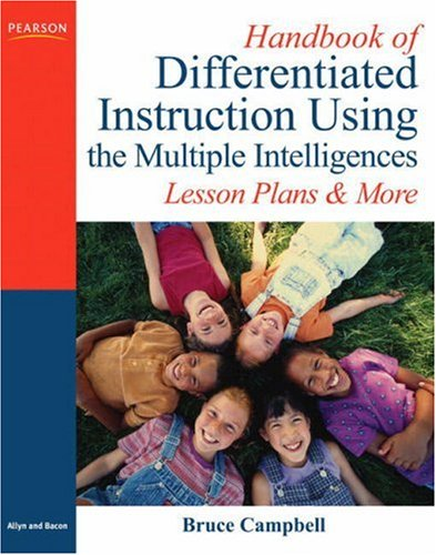 Handbook of Differentiated Instruction Using the Multiple: Bruce Campbell