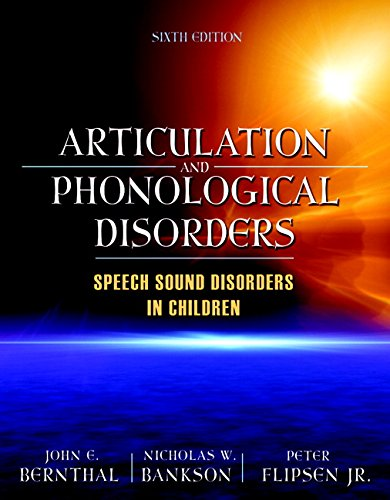 Articulation and Phonological Disorders: Nicholas W. Bankson;