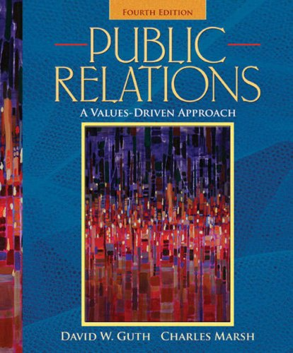 9780205569458: Public Relations: A Values-Driven Approach (4th Edition)