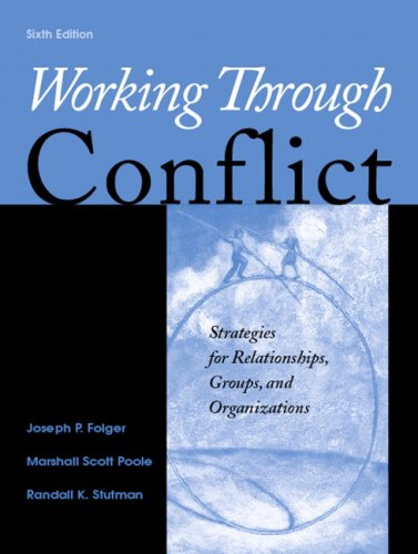 9780205569892: Working Through Conflict: Strategies for Relationships, Groups, and Organizations