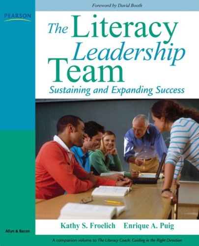 9780205569922: The Literacy Leadership Team: Sustaining and Expanding Success