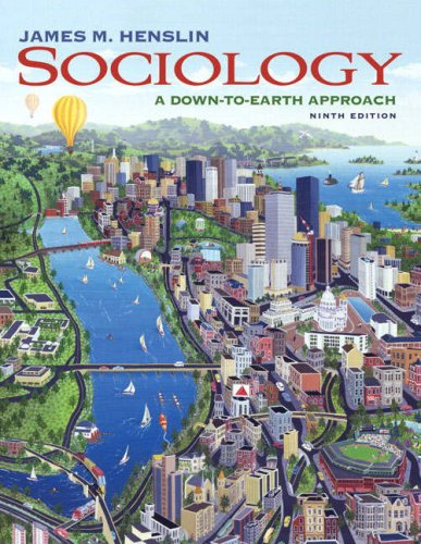 9780205570232: Sociology: A Down-to-Earth Approach (9th Edition)