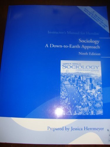 9780205570294: Instructor's Manual for Henslin Sociology:a Down-to-earth Approach (THIS WORK IS PROTECTED BY U.S.COPYRIGHT LAWS AND IS FOR INSTRUCTOR'S USE ONLY.)