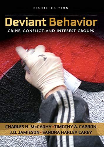 9780205570836: Deviant Behavior: Crime, Conflict, and Interest Groups