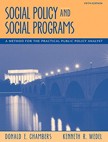 9780205571642: Social Policy and Social Programs: A Method for the Practical Public Policy Analyst ,5th Edition