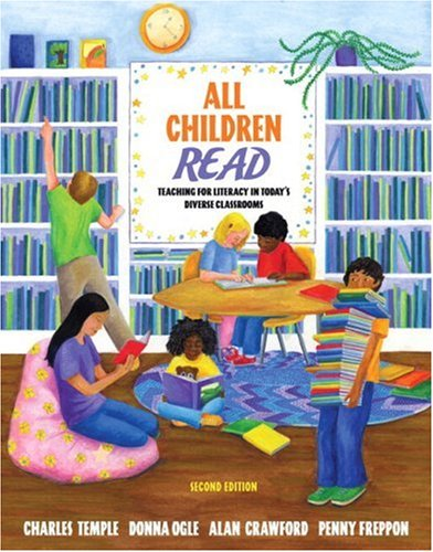 9780205571703: All Children Read: Teaching for Literacy in Today's Diverse Classrooms (with Teach It! booklet) (2nd Edition)