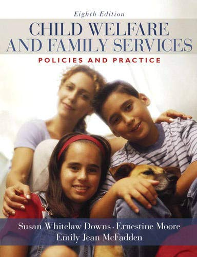 9780205571901: Child Welfare and Family Services: Policies and Practice (8th Edition)