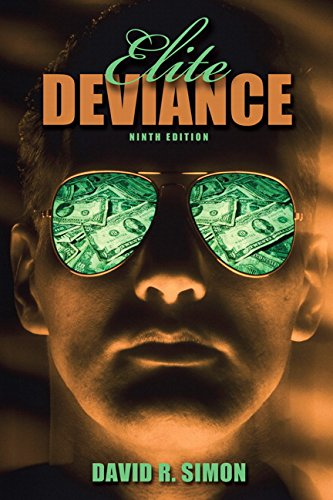 9780205571956: Elite Deviance (9th Edition)