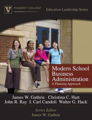 9780205572144: Modern School Business Administration: A Planning Approach (Peabody College Education Leadership Series)