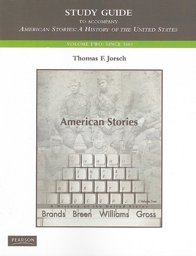 9780205572748: Study Guide for American Stories: A History of the United States, Vol. 2 (v. 2)