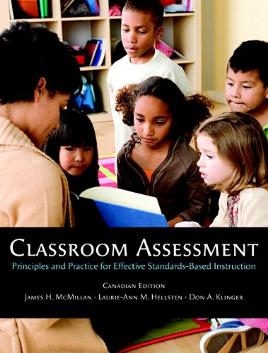 9780205573462: Classroom Assessment: Principles and Practice for Effective Standards-Based Instruction, First Canadian Ed.