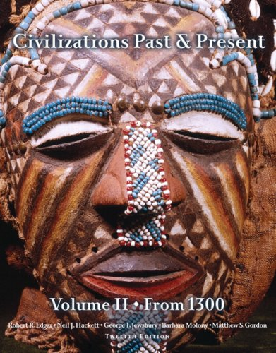 9780205574315: Civilizations Past & Present, Volume 2 (from 1300) (12th Edition)